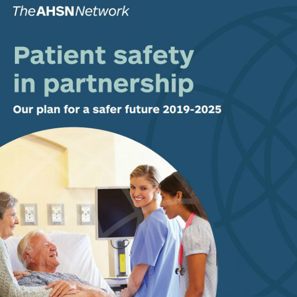 AHSN Network Patient Safety in Partnership Strategy Report Cover