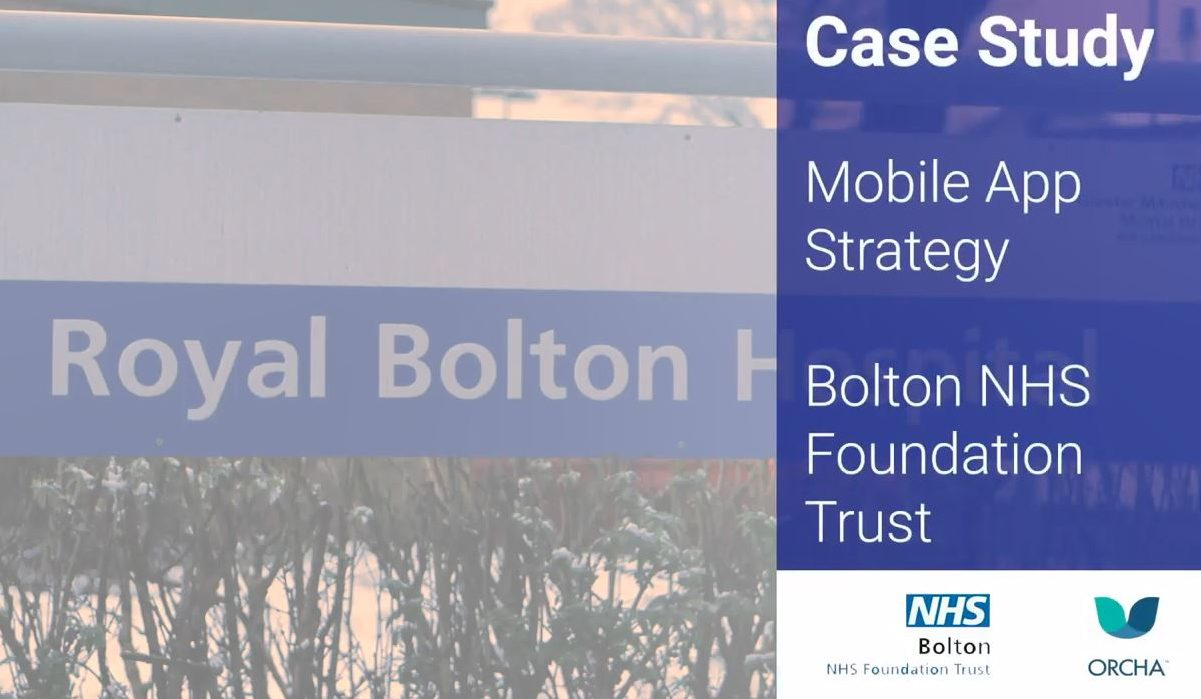 Case Study: Mobile App Strategy at Bolton NHS Foundation Trust