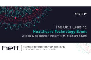 Healthcare Excellence Through Technology (HETT) 1-2 October 2019 ExCel London