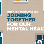 Greater Manchester Joining Together for our Mental Healt