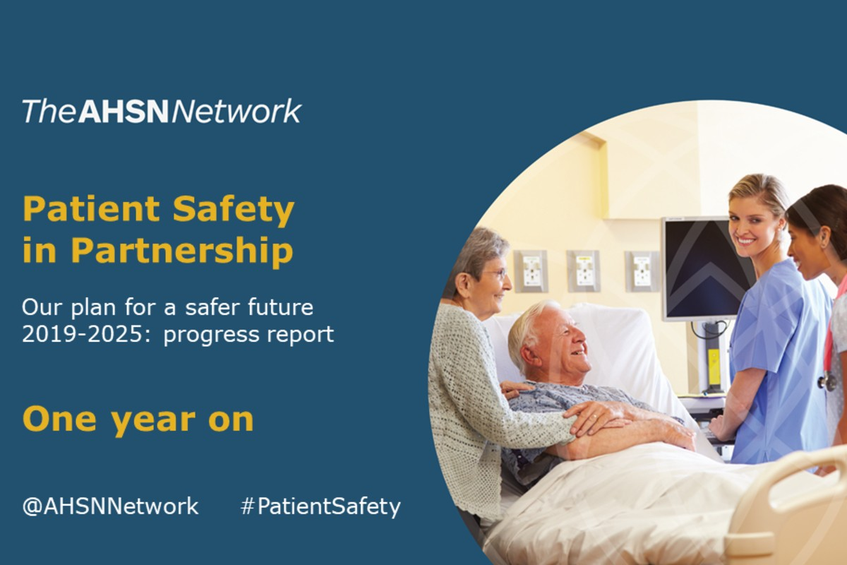 The AHSN Network, Patient Safety in Partnership - One Year OnReport Cover