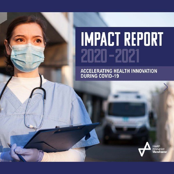 Front cover of Health Innovation Manchester Annual Impact Report 2020-2021