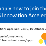 Graphic advertising programme. Apply now to join the NHS Innovation Accelerator. Applications open until 23.59 10 October 2021